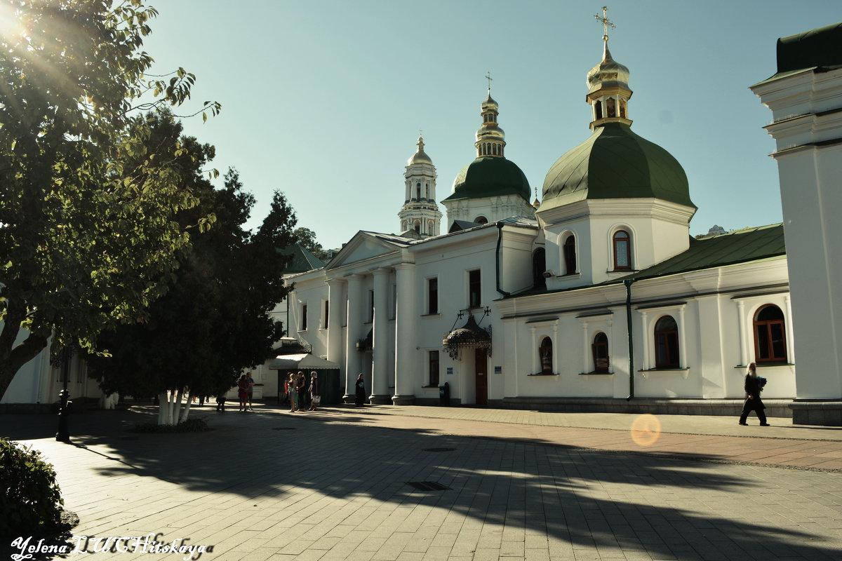 Киево Печерская Лавра - Yelena LUCHitskaya