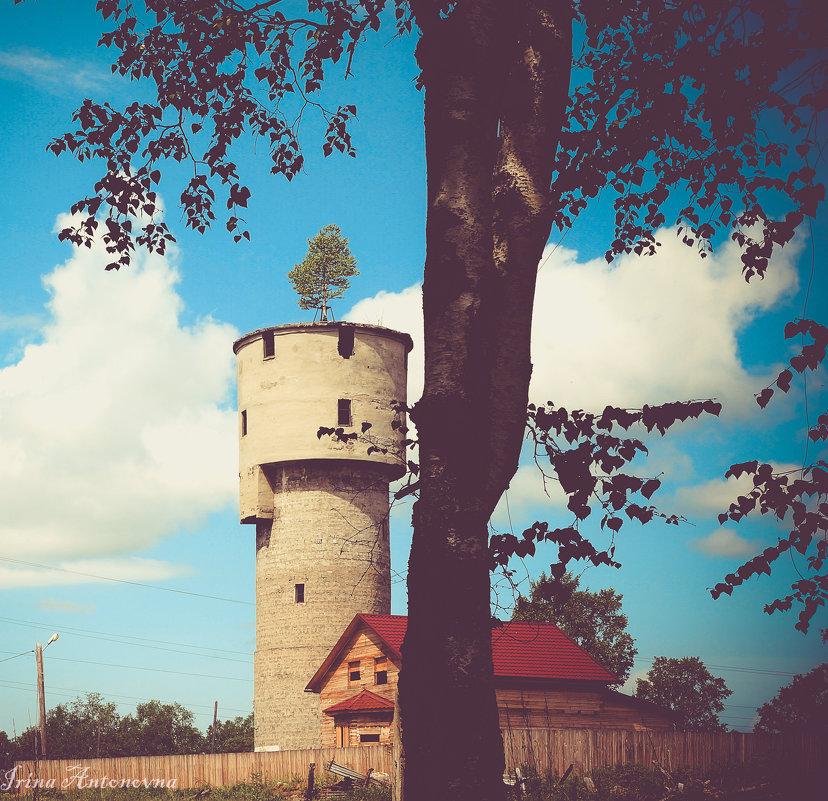 Старая водонапорная башня! - Ирина Антоновна