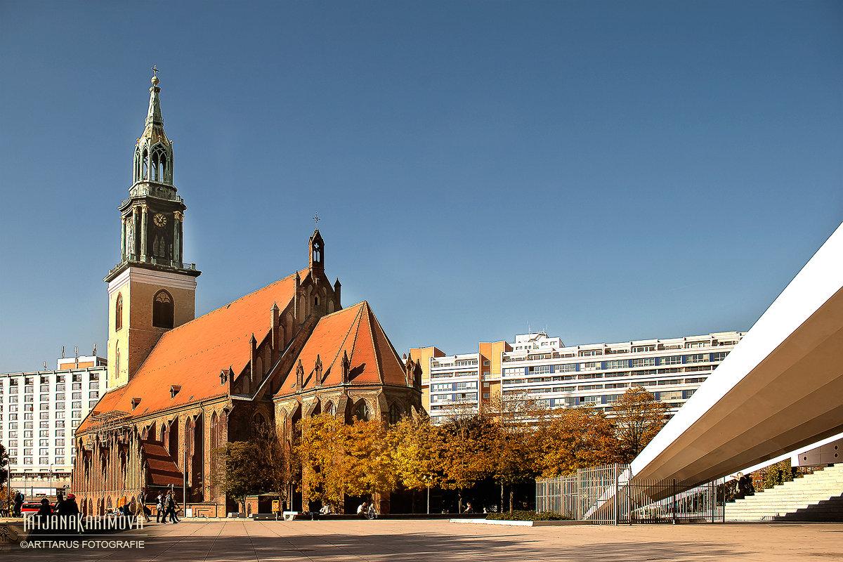 Marienkirche Berlin - Татьяна Каримова