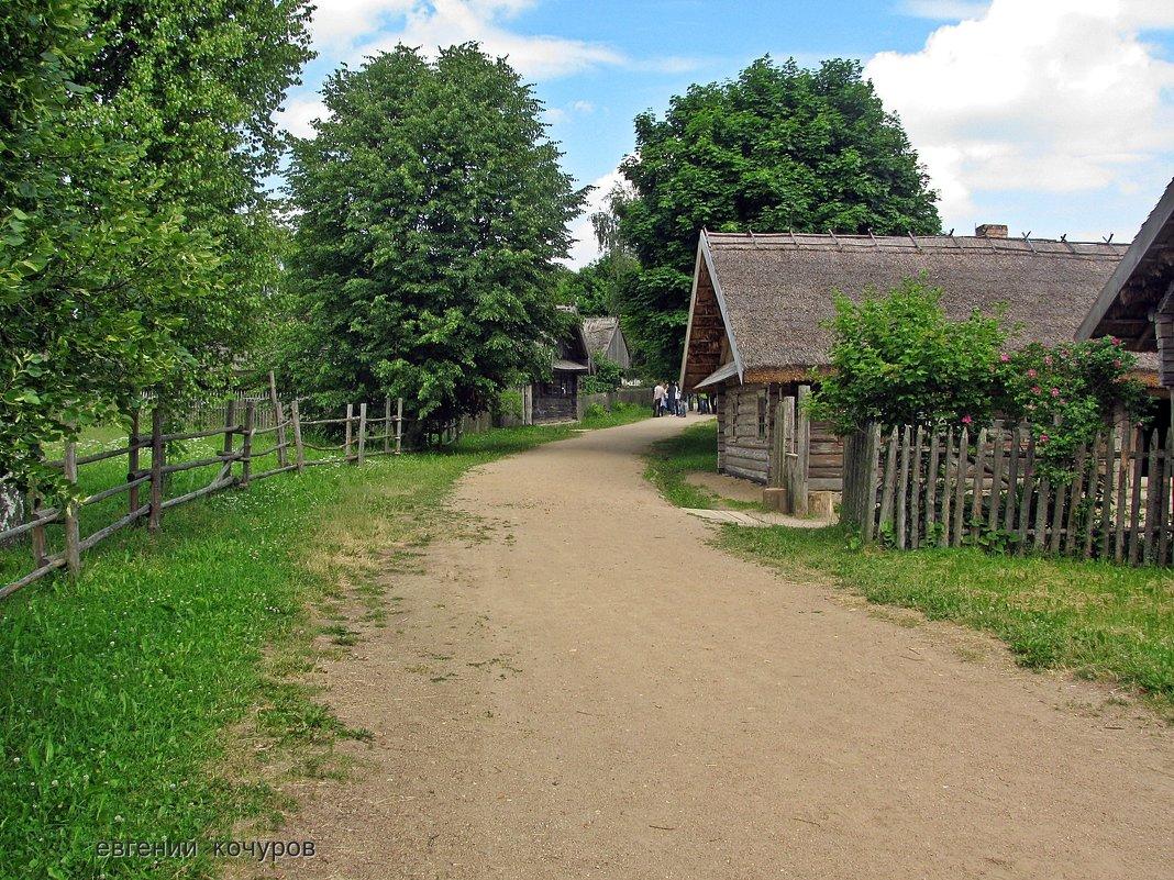 Музей народной архитектуры и быта в деревне Озерцо - Евгений Кочуров