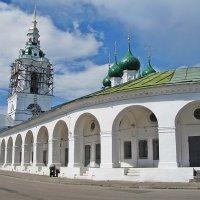 Гостиный двор в Костроме с церковью Спаса в Рядах. :: Ирина