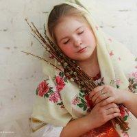 Вербное воскресенье..... :: Любовь Кастрыкина