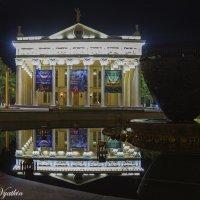 драмтеатр, ночь :: Евгений Вяткин