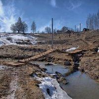 Весна у старого мостка :: Владимир Макаров