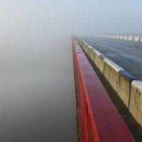 Мост в тумане :: Федор Пшеничный