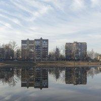 Дома с отражением. :: Анатолий. Chesnavik.