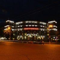 Гостиница Центральная :: Юрий Моченов