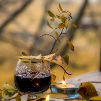 Вино со вкусом осени*** :: ФотоЛюбка *