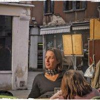 Венеция. Артистическое  кафе... :: ВЛАДИМИР К.