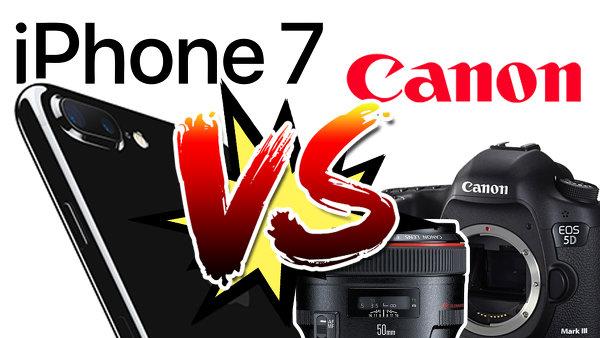 iPhone 7 VS Canon 5D